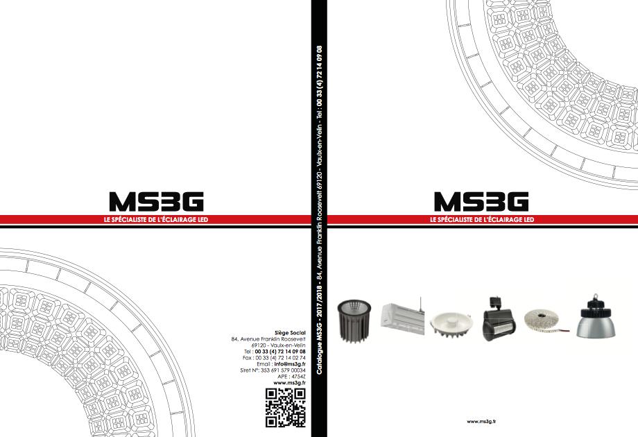 Pochette du catalogue de MS3G edition 2017. Specialiste des eclairages LED pour professionnels